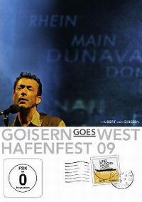 Cover Hubert von Goisern - Goisern Goes West / Hafenfest 09 [DVD]